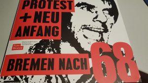 Buchcover Protest und Neuanfang, Bremen nach 68